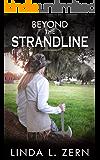 Beyond the Strandline (Book I): After the Apocalypse - Book One (The Strandline Series 1)