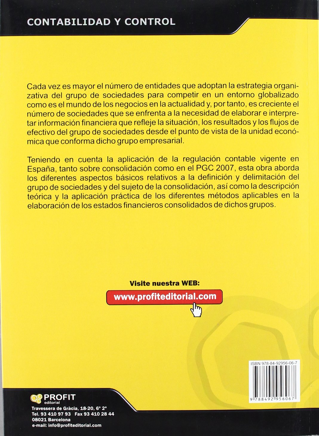 CONSOLIDACIÓN DE ESTADOS FINANCIEROS (Spanish Edition): Jose Luis Boned, Jesús José Angla: 9788492956067: Amazon.com: Books