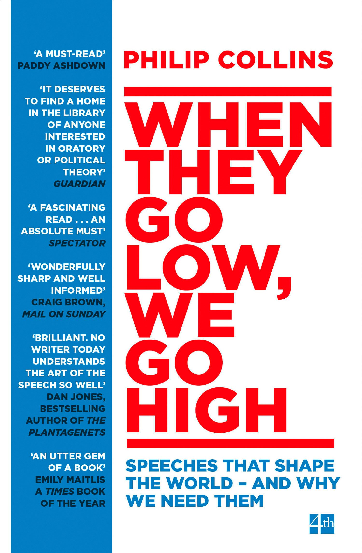 When They Go Low We Go High  Speeches That Shape The World – And Why We Need Them  English Edition