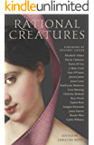 Rational Creatures: Stirrings of Feminism in the Hearts of Jane Austen's Fine Ladies (The Quill Collective Book 3)