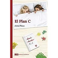 El Plan C (Erótica | Romántica nº 5) (Spanish Edition)