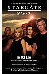 STARGATE SG-1: Exile (Book 2 in the Apocalypse series) Kindle Edition
