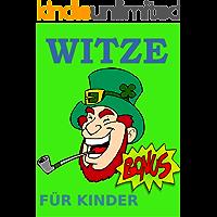 Witze: Die beste Witzesammlung für Kinder (Jugendfreie Witze für Kinder, Witze E-Book, Lustig, Witzebuch, Witz EBook, Lustige Witz-Sammlung, Witze Buch) (German Edition)