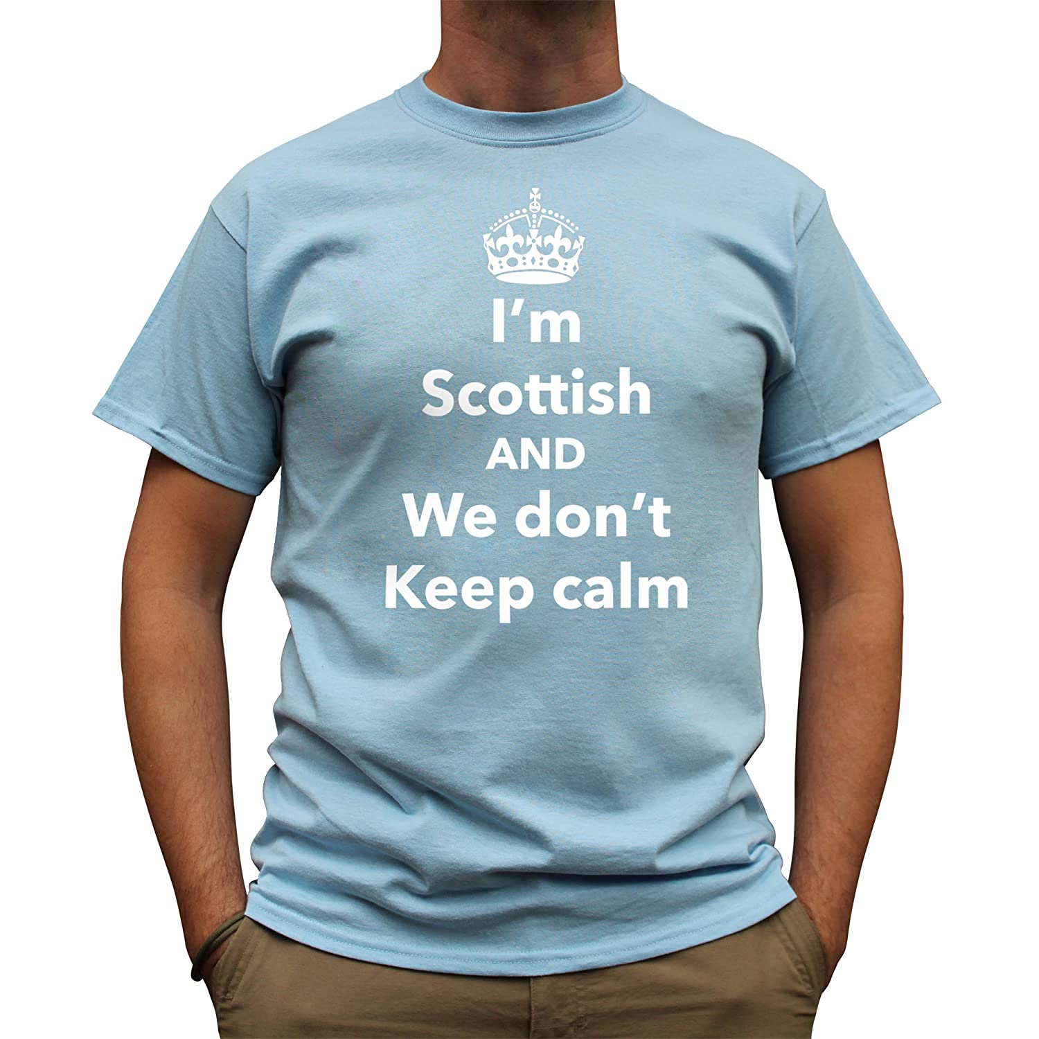 Nutees Mens I'm Scottish and We Don't Keep Calm, Scotland Funny T Shirt