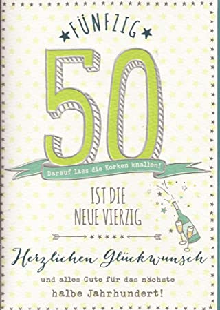 Gluckwunschkarte Zum 50 Geburtstag 50 Ist Die Neue 40