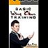 Basic Wing Chun Training: Wing Chun Kung Fu Training for Street Fighting and Self Defense (Self-Defense Book 4)