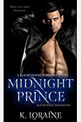 Midnight Prince: Blackthorne Bloodlines #1 (The Blackthorne Vampires Book 4) Kindle Edition