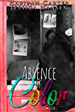 Absence of Color (Carver High Book 1)