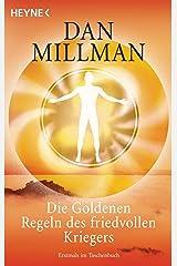 Die Goldenen Regeln des friedvollen Kriegers: Ein praktisches Handbuch (German Edition) Kindle Edition