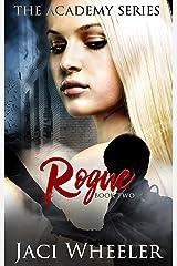 Rogue (Academy Book 2) Kindle Edition