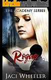 Rogue (Academy Book 2)