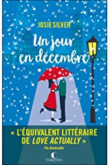 Un jour en décembre (LITTERATURE GEN) (French Edition) Kindle Edition