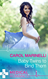 Baby Twins to Bind Them (Mills & Boon Medical) (Army Docs, Book 1)
