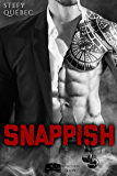 Snappish (Something New) (French Edition)