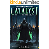 Ghosts of the Erlyn (Catalyst Book 3) book cover