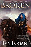 Broken: Book One of The Breach Chronicles Series
