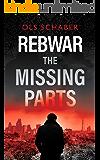 Rebwar The Missing Parts: A London Murder Mystery Book 1 (A Rebwar Crime Thriller)