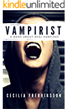 Vampirist: A book about real vampires