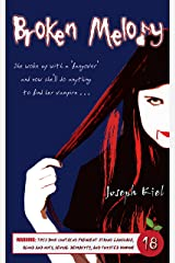 Broken Melody: A Twisted Vampire Tale Kindle Edition