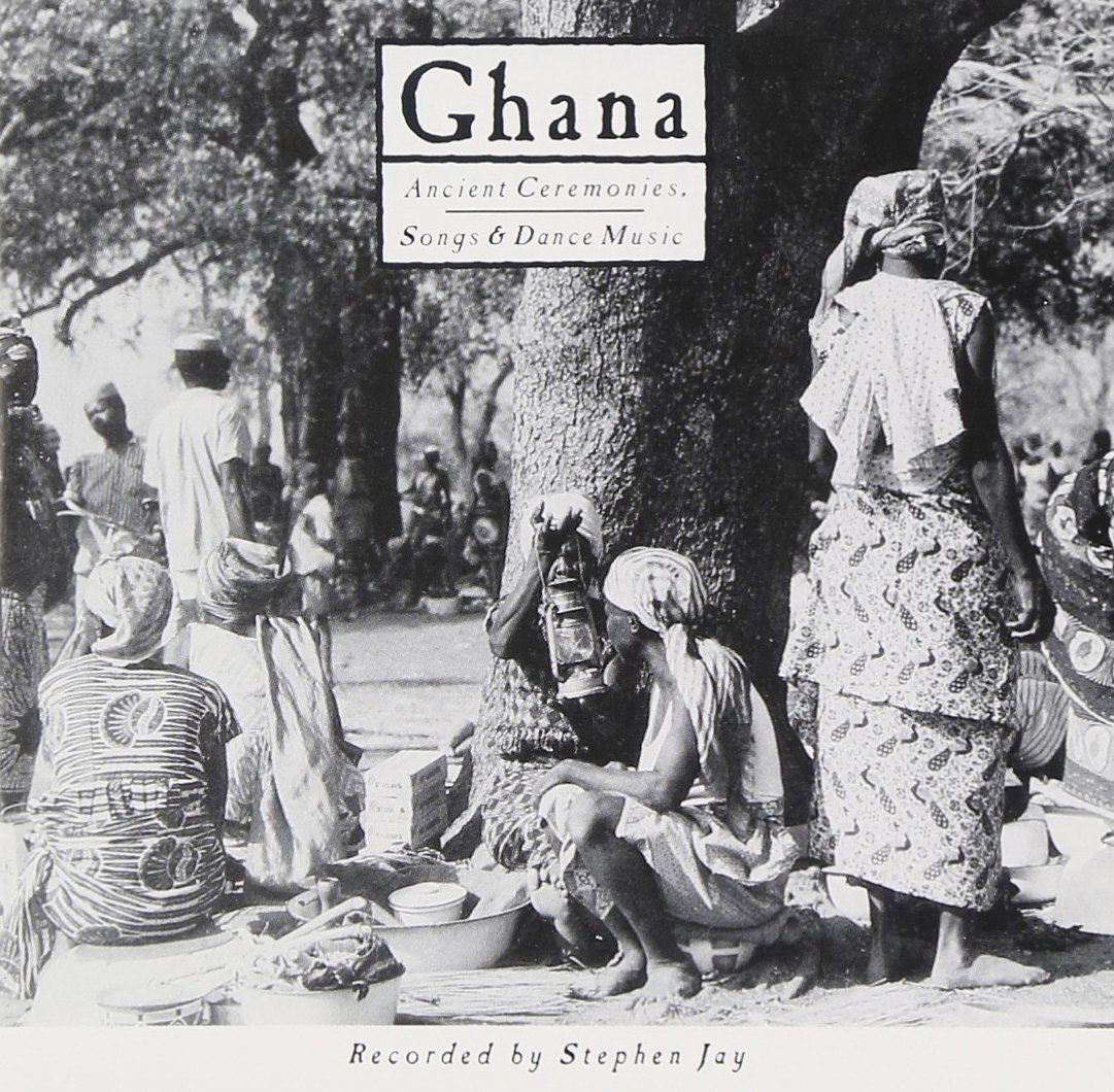 Ghana: Ancient Ceremonies (Songs & Dance Music) by Nonesuch