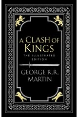 A Song of Ice and Fire 2 : A Clash of Kings (Illustrated edition) Hardcover