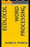 ECDL/ICDL Word Processing (English Edition)