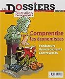 Les Dossiers d'Alternatives Economiques - numéro 4 Comprendre les économistes