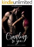 Crawling to you (The Maple Agency Series Vol. 1) (Italian Edition)