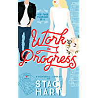 Work In Progress: A Marriage Of Convenience Romantic Comedy (Red Lipstick Coalition Book 3) (English Edition)