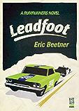 Leadfoot (A Rumrunners Novel Book 2)