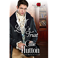 A Lady's Trust (The Rose Room Rogues Book 2) (English Edition)