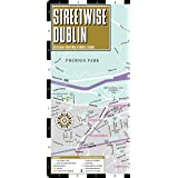 Streetwise Dublin Map - Laminated City Center Street Map of Dublin, Ireland (Michelin Streetwise Maps)
