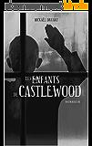 Castlewood, 1 : Les enfants de Castlewood