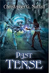 Past Tense (Schooled in Magic Book 10) Kindle Edition