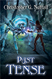 Past Tense (Schooled in Magic Book 10)