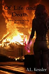 Of Life and Death (Here Witchy Witchy Book 5) Kindle Edition