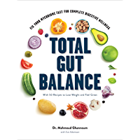 Total Gut Balance: Fix Your Mycobiome Fast for Complete Digestive Wellness (English Edition)