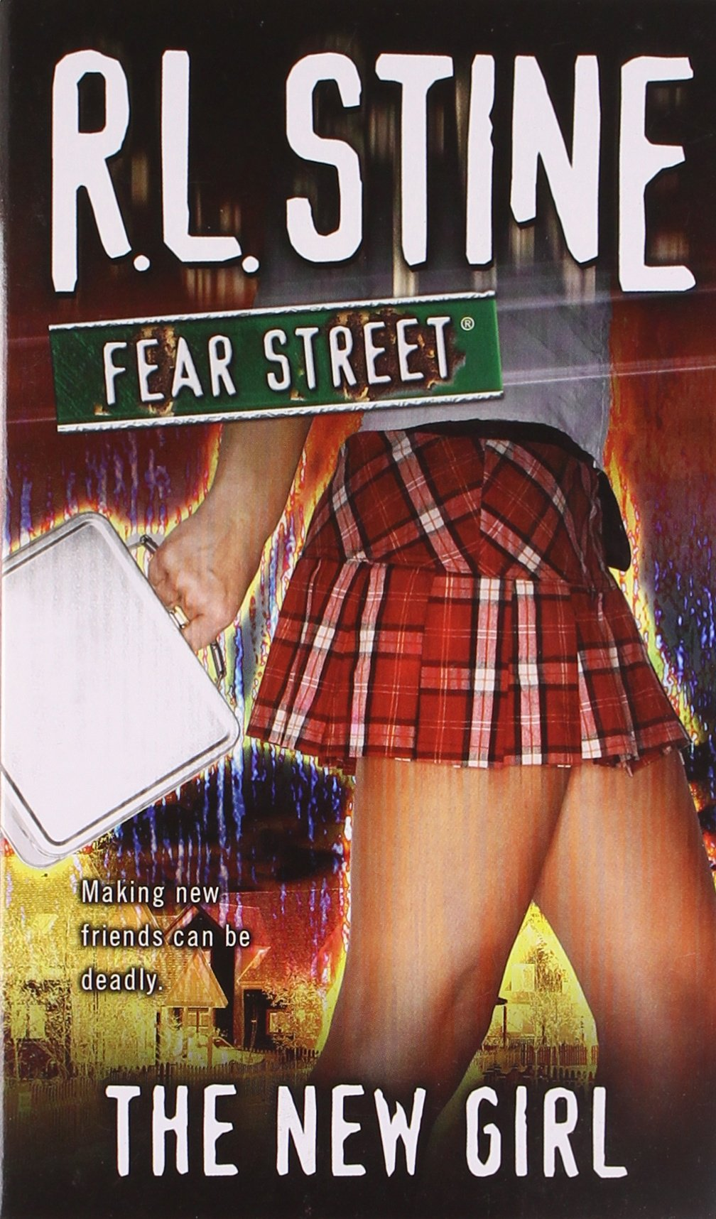 The New Girl (Fear Street, No. 1): R. L. Stine: 9781416918103 ...
