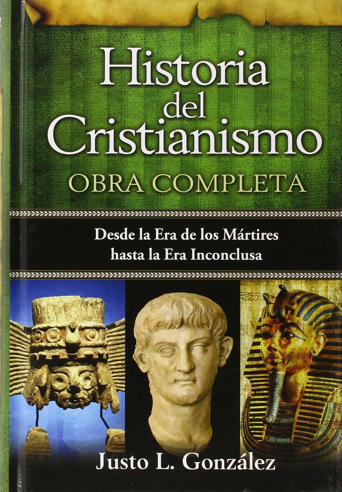Historia del Cristianismo, Tomo 1: Desde la Era de los Martires Hasta la Era de los Suenos Frustrados: Amazon.es: Justo L. Gonzales: Libros