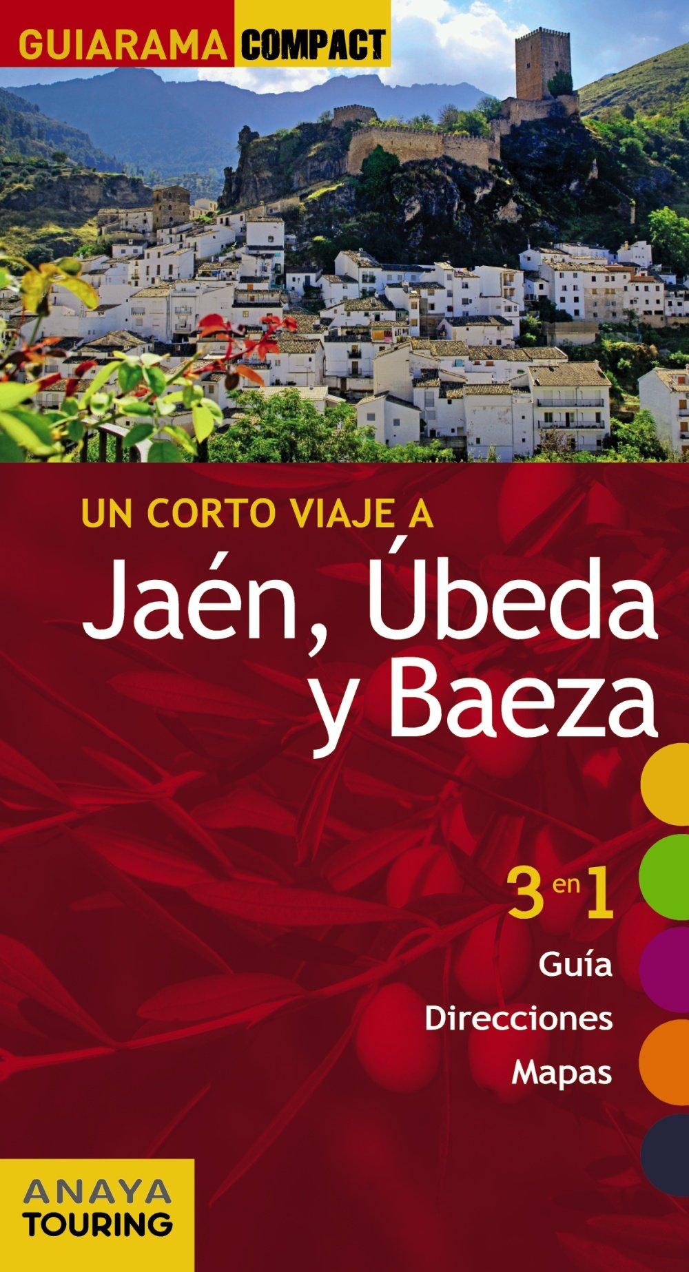 Jaén, Úbeda y Baeza (Guiarama Compact - España): Amazon.es: Arjona Molina, Rafael: Libros