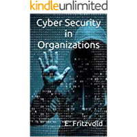 Cyber Security in Organizations
