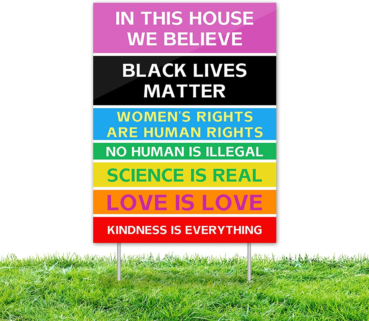 in This House We Believe Rainbow Lawn Sign, Black Lives Matter Human Rights Science Love Kindness Anti-Racism BLM Yard Sign with Stakes for Patio Garden | No Humans is Illegal