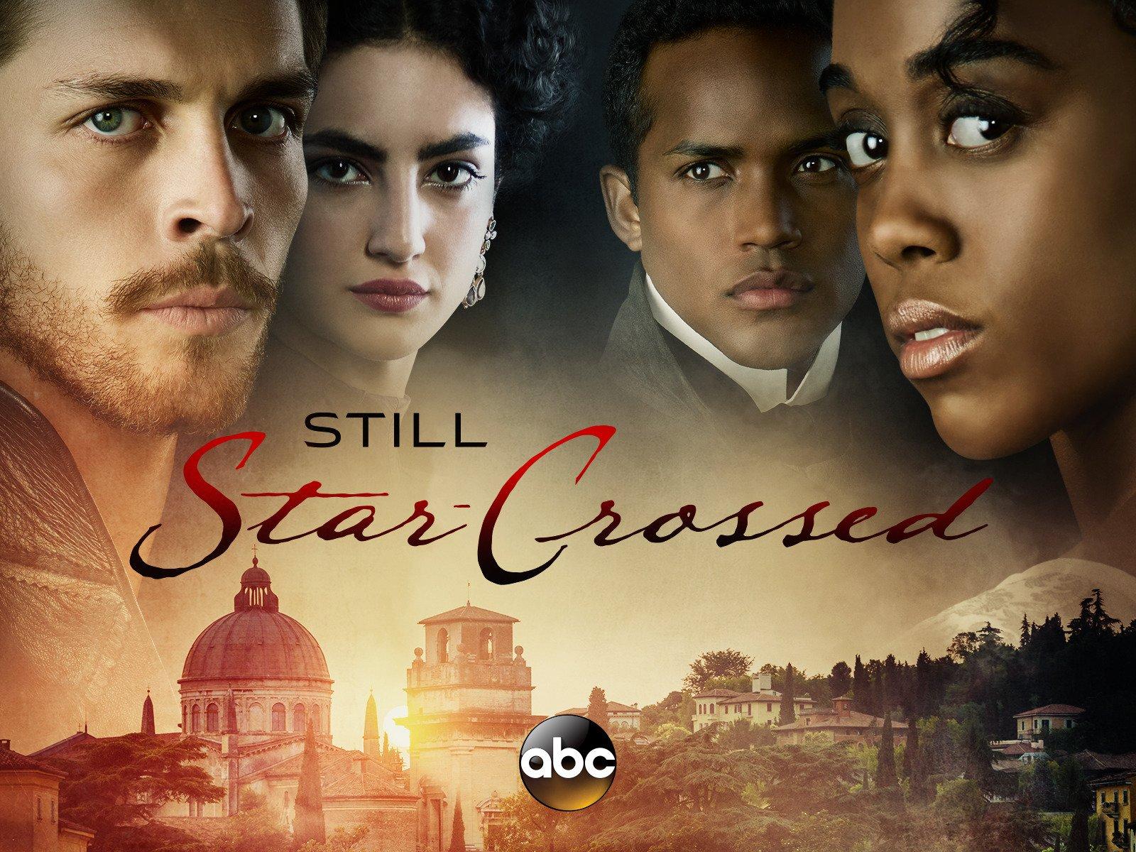 Amazoncom Watch Still Star Crossed Season 1 Prime Video