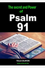 The Secret and Power Of Psalm 91 Kindle Edition