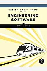 Write Great Code, Volume 3: Engineering Software Kindle Edition