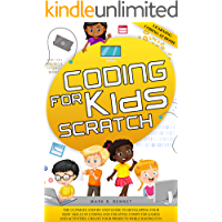 Coding for kids Scratch: The ultimate step by step guide to developing your kids' skills in coding and creating computer…