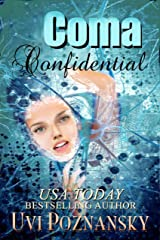Coma Confidential (Ash Suspense Thrillers with a Dash of Romance Book 1) Kindle Edition