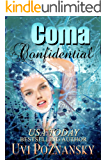 Coma Confidential (Ash Suspense Thrillers with a Dash of Romance Book 1)