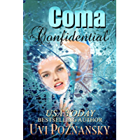 Coma Confidential (Ash Suspense Thrillers with a Dash of Romance Book 1) (English Edition)