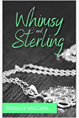 Whimsy and Sterling Kindle Edition